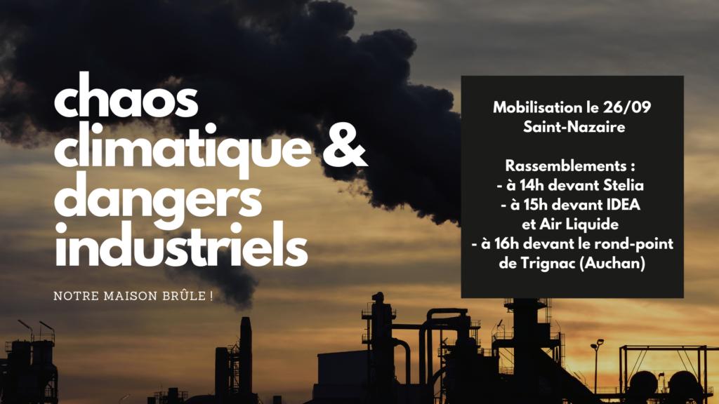 Chaos climatique et dangers industriels: deux faces d'une même réalité sordide